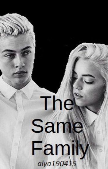 The Same Family [TERMINÉE]