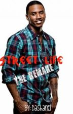 Street Life (The REMAKE) by Dashanel