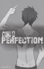 He's a Perfection by Alexand_er