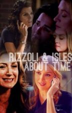 Rizzoli & Isles ~ About Time by l4ur4l0vest0re4d