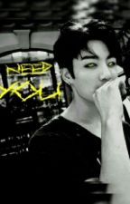 I Need You | Jungkook | by ParkJiHe