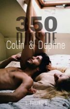 350 Dias de Colin e Daphne by LetsNow
