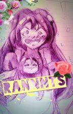 RANNNTTSS by moon_bunny_wannabe