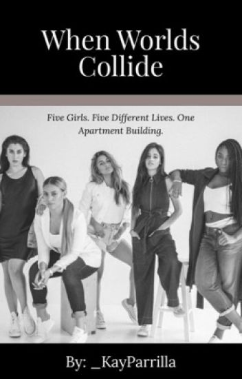 When Worlds Collide » Fifth Harmony