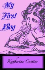 My First Blog by Katherin3Coitier