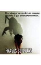 FRASES SUICIDAS by _Guilherme17_