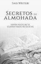 Secretos de almohada | #PremiosWABooks by SadWriter_