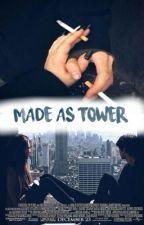 Made as Tower  >>  Zayn Malik  by Larihllzn