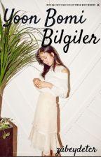 APink Yoon Bomi Bilgiler by zubeydetcr