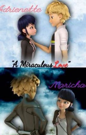 A Miraculous Love #Wattys2016 by beautypie200