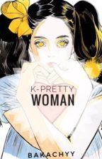 K-Pretty Woman [j.jk] by bakachyy