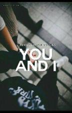 You and I  by cuddlesANDpuddles