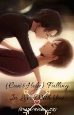 (Can't Help) Falling In Love With You [Ereri/Riren; CZ] by call_mebrat