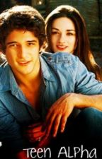 Teen Alpha [sequel to Werewolf love.] by YoursTruly_Jen