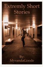 Extremely Short Scary Stories by myranda_g