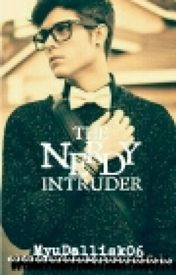 The Nerdy Intruder [boyxboy] (Completed)