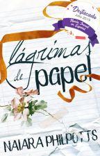 Lágrimas de papel © ||  PAUSADA  || by NaiiPhilpotts