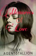 Memories Of Love by AgentStallionG
