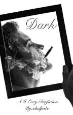 Dark: A G-Eazy Fanfiction by xkalpalx