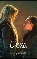 Clexa - One Shoty/The 100 by MaryZiraelCroft