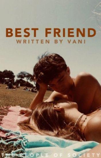 Best Friend ✔