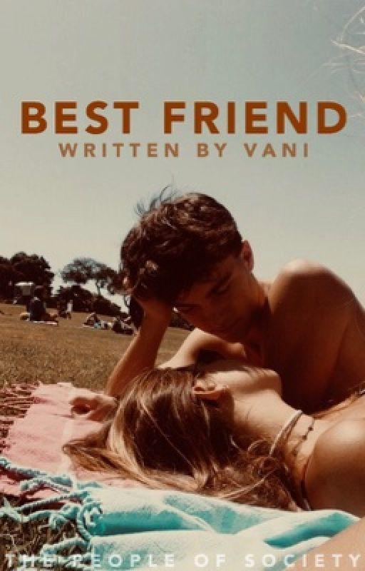 Best Friend ✔ #wattys2016 by yyvaniaa