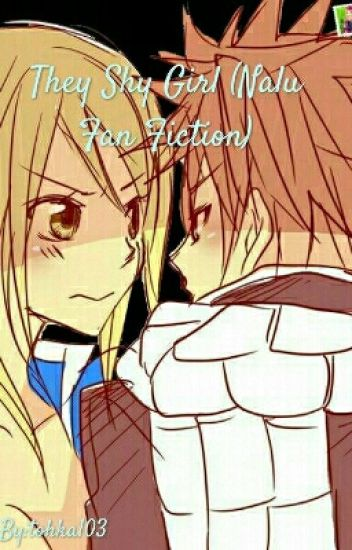They Shy Girl (Nalu Fan Fiction)