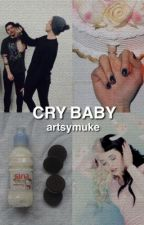 cry baby // muke  by artsymuke