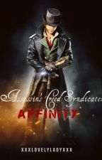 Assassin's Creed Syndicate: Affinity by xxxLovelyLadyxxx