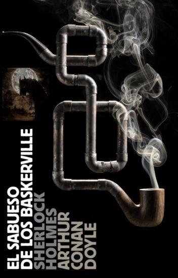 """El Sabueso de los Baskerville - """"Sherlock Holmes"""""""