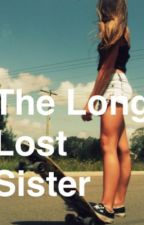 The long lost sister: O2L/Connor Franta fan fic by babygirlAF_13