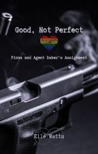 Good, Not Perfect Lesbian Story by WeWillC