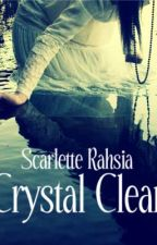 Crystal Clear by scarlettecharlotte
