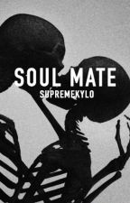Soul Mate   Kylo Ren x Reader by supremekylo