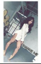 Change Me by Laurmani_My_Life