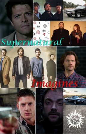 Supernatural Imagines by sammwinchesterr