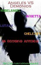 Angeles VS Demonios by -ImRasPikachu-