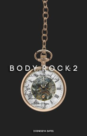 Body Rock 2: Time Heals All by doeneseya