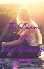The Princess & the Blacksmith - On Hold by MelissaFulks