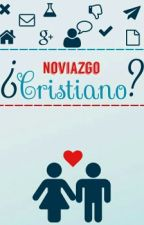 ¿Noviazgo Cristiano? by ViolettGirl