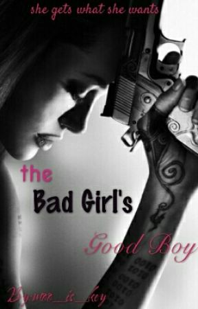 The Bad Girl's Boy by moo_is_key