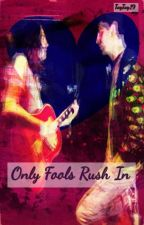 Only Fools Rush In (Gabilliam) by tay-tay19