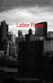 Labor Pains ( short story) by kneeling_for_tom