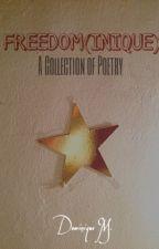 FREEDOM(INIQUE) by theoriginaldominique