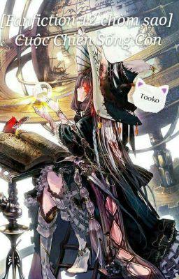 [Fanfiction] 12 Chòm Sao Và Cuộc Chiến Sống Còn
