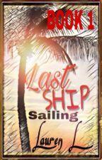 ①Last Ship Sailing-Aarmau [COMPLETED] by LaurenTheGemini