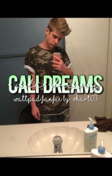 Cali Dreams // Blake Gray fanfic