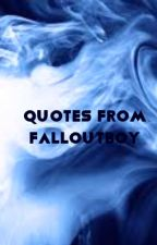 Fall out boy quotes by Philledwithjoy