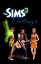 Sims 3 Challenges by ILoveAnime1234