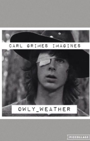 ~Carl Grimes Imagines~